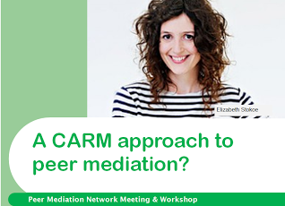 17th June: A CARM approach to peer mediation?