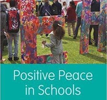 Next Meeting: Positive Peace in Schools | 13 June 2017