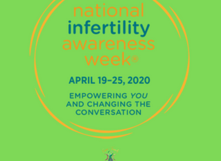 In honor of National Infertility Awareness Week