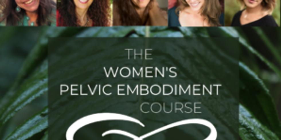 The Women's Pelvic Embodiment 5 week Course