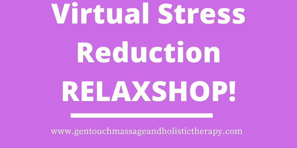 Virtual Stress Reduction RelaxShop