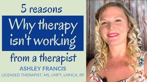 5 Reasons Why Therapy Isn't Working from a Therapist |  When it feels like therapy isn't helping