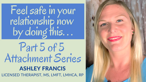 Feel Safe in Your Relationship NOW by Doing This | Secure Attachment Style