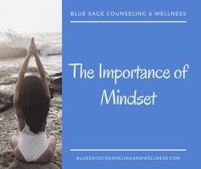 The Importance of Mindset