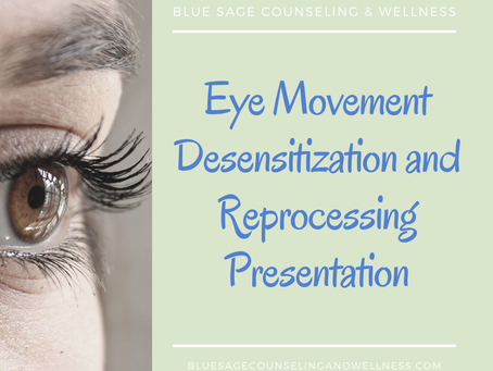 Eye Movement Desensitization and Reprocessing Presentation