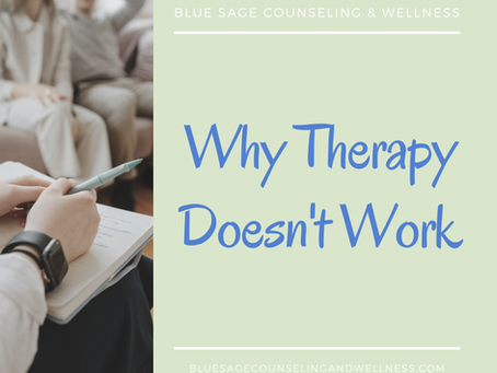 Why Therapy Doesn't Work