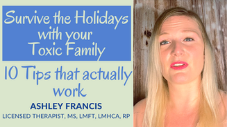 Survive the Holidays with your Toxic Family | 10 Tips that actually WORK