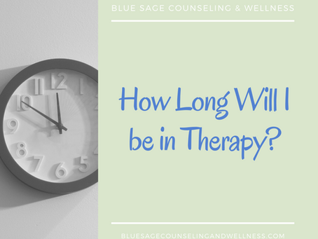 How Long Will I be in Therapy?