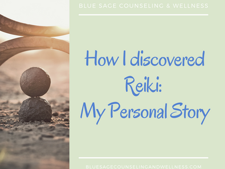 How I discovered Reiki: My Personal Story