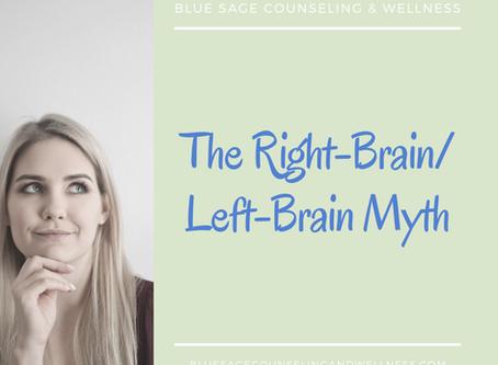 The Right-Brain/ Left-Brain Myth