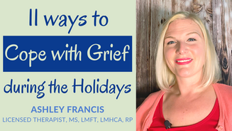 11 Ways to Cope with Grief During the Holidays   That Don't Suck!