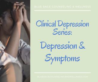 Clinical Depression Series – Video 1 of 3 – Sadness v. Depression and Symptoms of Depression