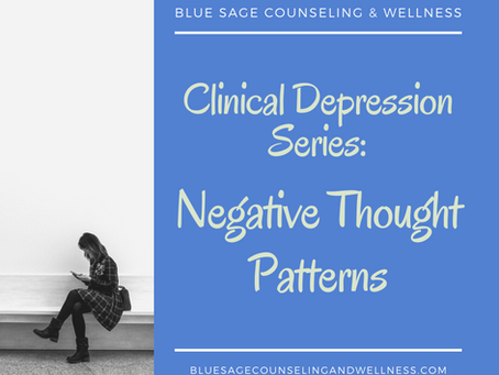 Clinical Depression Series – Video 2 of 3 – Negative Thought Patterns and Categories as it pertains