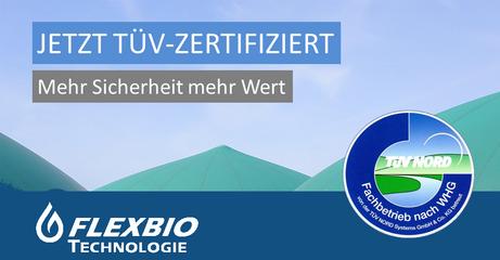 FlexBio ist jetzt TÜV zertifiziert