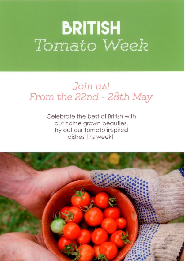 Britosh Tomato Week 22nd - 28th May
