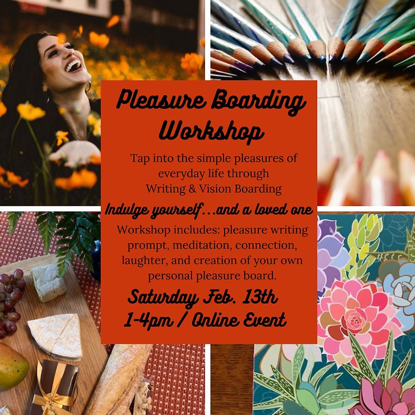 Pleasure Boarding Workshop