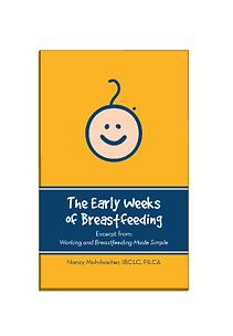The Early Weeks of Breastfeeding
