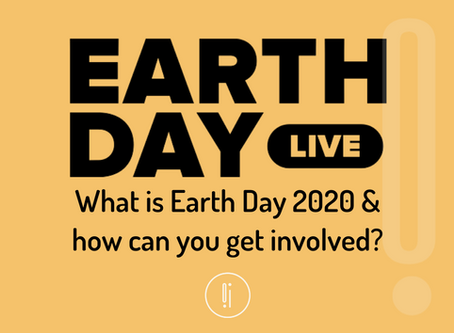 What is Earth Day Live 2020 & how can you get involved?