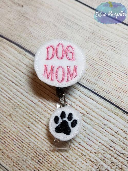 Dog Mom Badge Reel Feltie Design