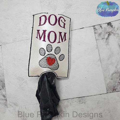 Dog Mom Bottom Dispenser Poop Bag Holder