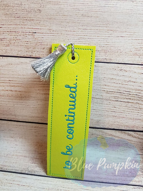 To Be Continued ITH Bookmark