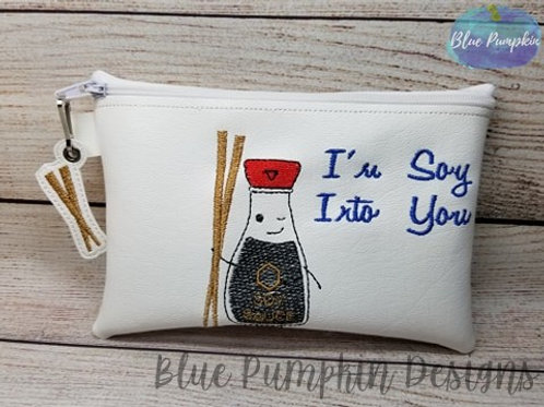 Soy Into You 5x7 ITH Zipper Bag Design