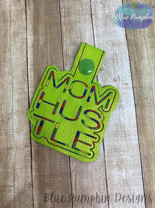 Mom Hustle Key Fob