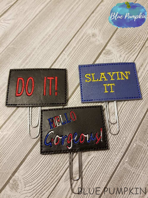 Do it- Slayin-Hello Gorgeous Paper Clip Toppers