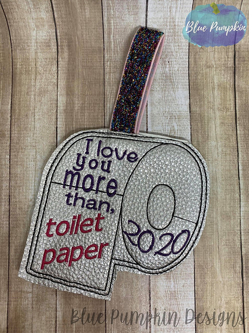 Love you more than TP 2020 Ornament