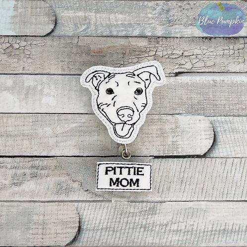 Pittie Mom Badge Reel Feltie Design