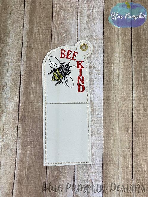 Bee Kind Chapstick Holder