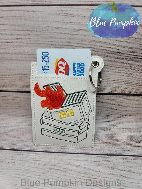 2021 Dumpster Fire Gift Card Holder