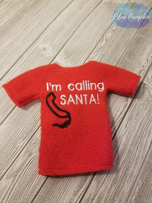 Calling Santa Elf Shirt