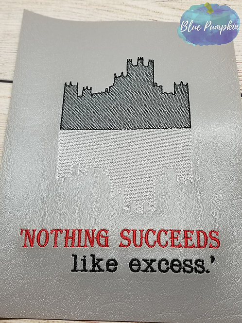 Nothing Succeeds like Excess Design