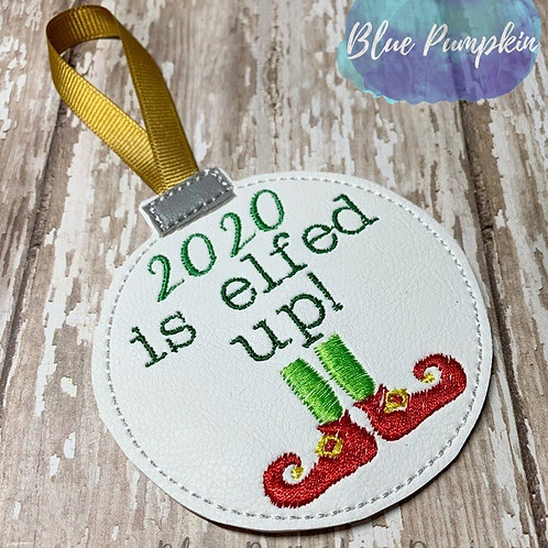 Elfed up 2020 Ornament