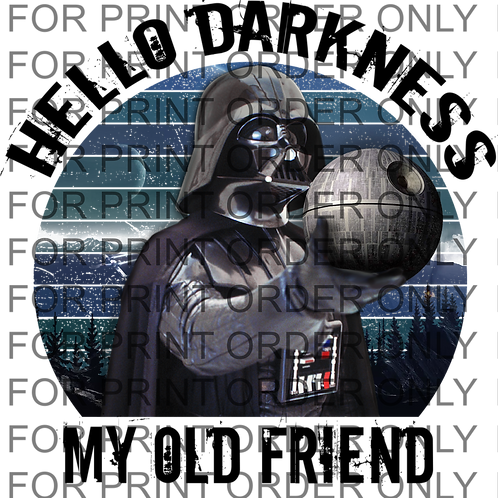 Hello Darkness SUBLIMATION PRINT