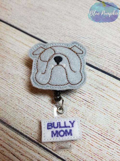 Bully Mom Badge Reel Feltie Design