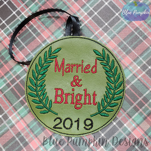 Married and Bright Ornament