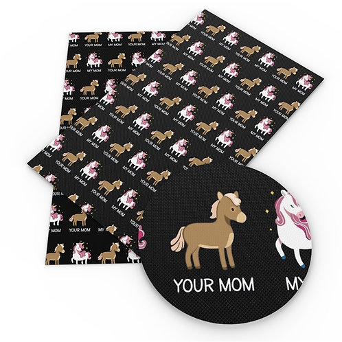 My Mom Your Mom Printed Embroidery Vinyl