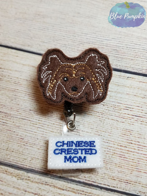 Chinese Crested Mom Badge Reel Feltie Design