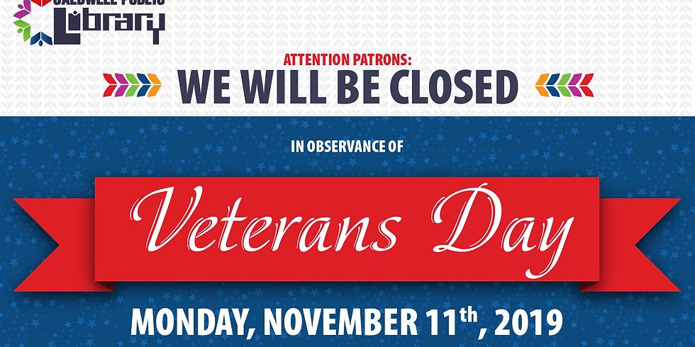 Closed - Veteran's Day