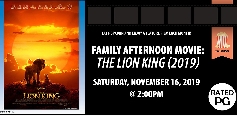 Family Afternoon Movie: The Lion King (2019)