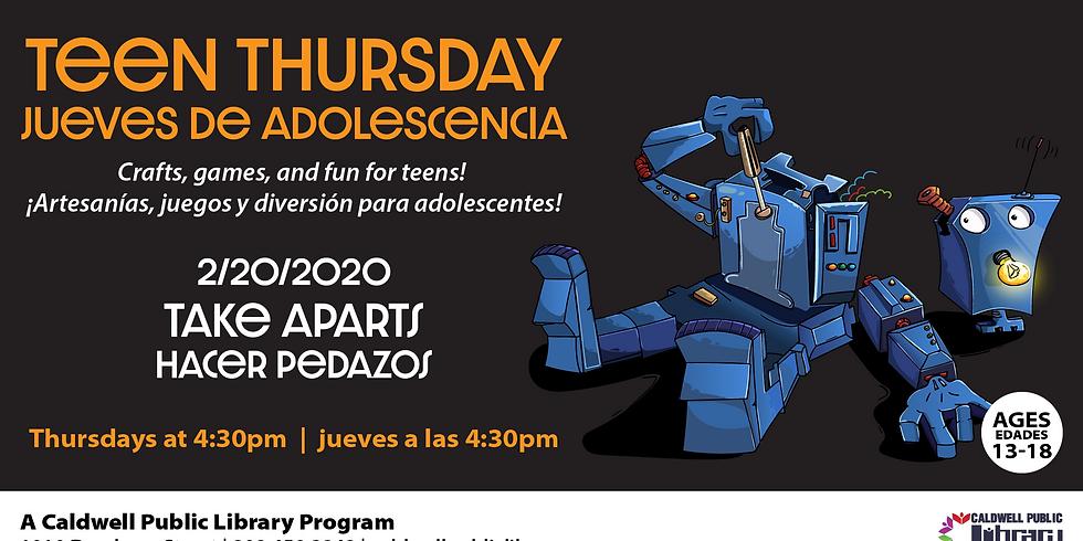 Teen Thursday: Technology Take Aparts