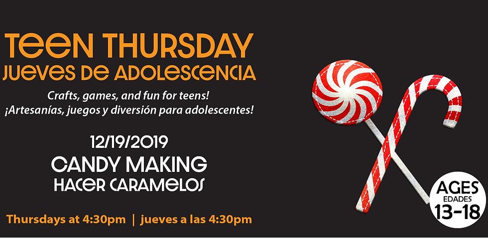 Teen Thursday: Candy Making