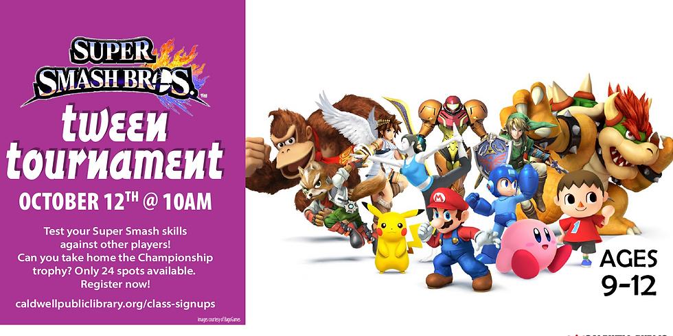 Super Smash Bros.TM Tween Tournament