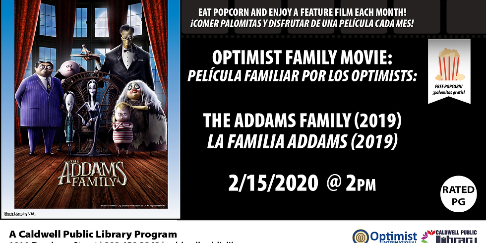 Optimist Family Movie: The Addams Family