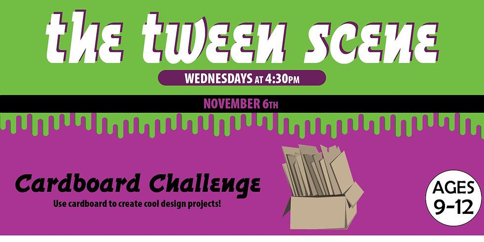 Tween Scene: Cardboard Challenge
