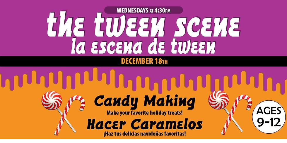 Tween Scene: Candy Making