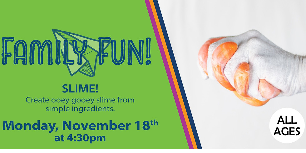 Family Fun! Slime