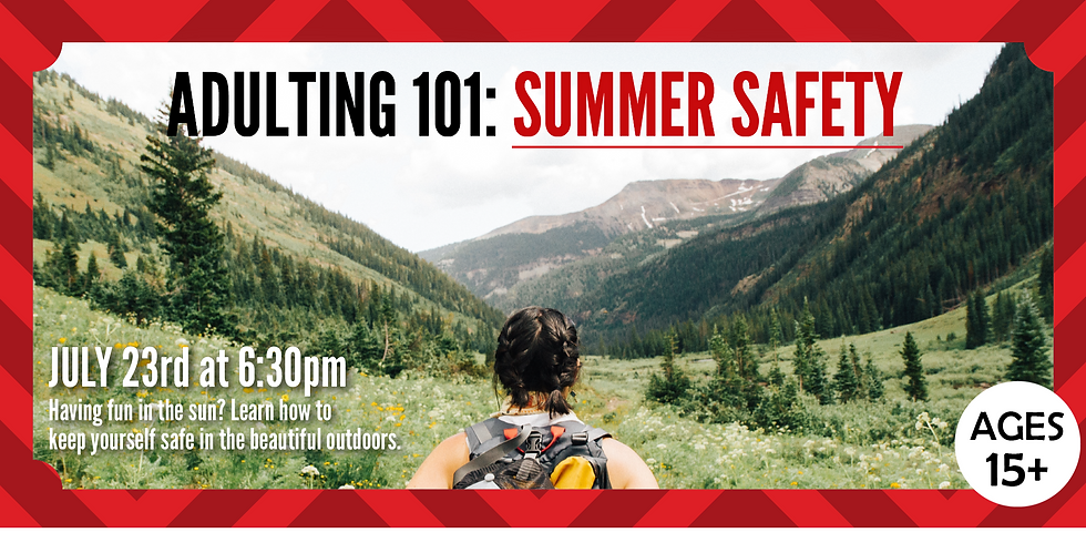 Adulting 101: Summer Safety